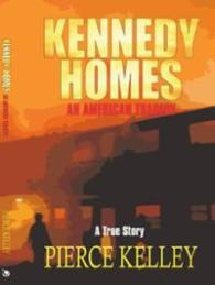 kennedy-homes-american-tragedy-pierce-kelley-paperback-cover-art